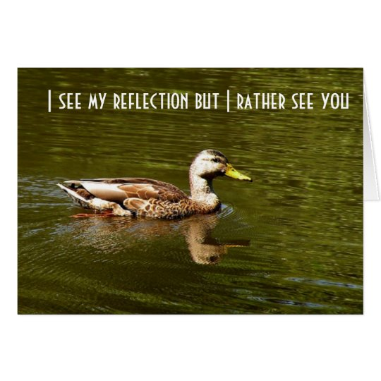 """SEE REFLECTION RATHER SEE """"YOU"""" CARD"""
