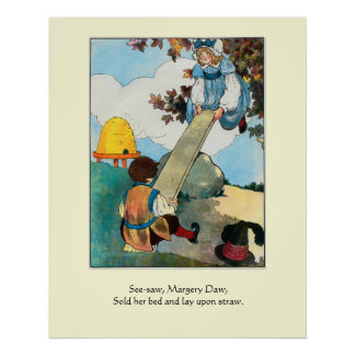 See-saw, Margery Daw, Poster