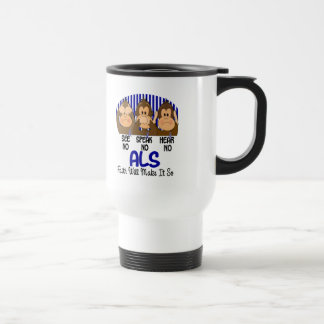 See Speak Hear No ALS 1 Coffee Mug
