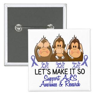See Speak Hear No ALS 2 Pinback Button
