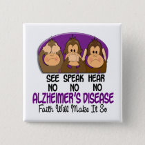 See Speak Hear No Alzheimers Disease 1 Pinback Button
