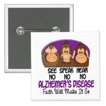 See Speak Hear No Alzheimers Disease 1 Pinback Button