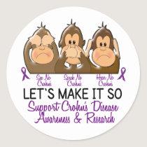 See Speak Hear No Crohns Disease 2 Classic Round Sticker