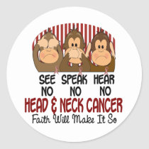 See Speak Hear No Head and Neck Cancer 1 Classic Round Sticker