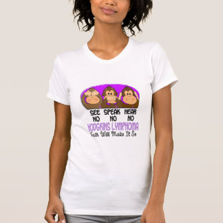 See Speak Hear No Hodgkins Lymphoma 1 T-Shirt