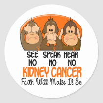 See Speak Hear No Kidney Cancer 1 Classic Round Sticker