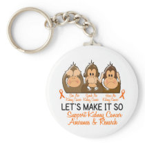 See Speak Hear No Kidney Cancer 2 Keychain