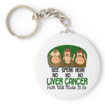 See Speak Hear No Liver Cancer 1 Keychain