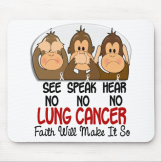 See Speak Hear No Lung Cancer 1 Mouse Pad