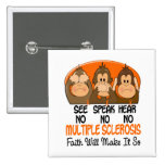 See Speak Hear No Multiple Sclerosis MS 1 Buttons