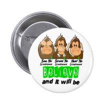 See Speak Hear No Non-Hodgkins Lymphoma 3 Pinback Button