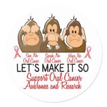 See Speak Hear No Oral Cancer 2 Classic Round Sticker