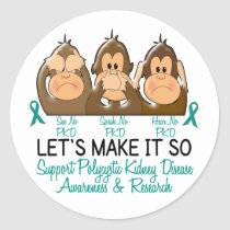 See Speak Hear No Polycystic Kidney Disease 2 Classic Round Sticker