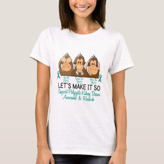 See Speak Hear No Polycystic Kidney Disease 2 T-Shirt