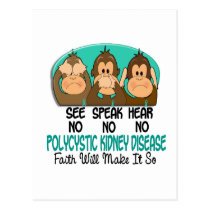 See Speak Hear No Polycystic Kidney Disease PKD 1 Postcard