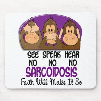 See Speak Hear No Sarcoidosis 1 Mouse Pad