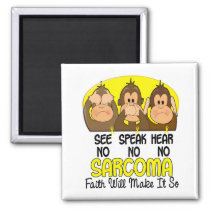 See Speak Hear No Sarcoma 1 Magnet
