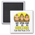 See Speak Hear No Sarcoma 1 Refrigerator Magnets