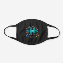 """See The Able Not The Label"" Autism Awareness Black Cotton Face Mask"