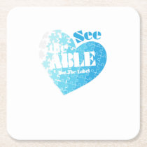 See the Able Not The Label Autism Awareness Gift Square Paper Coaster