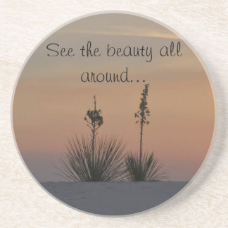 See the beauty all around... drink coasters