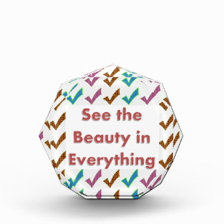 See the Beauty in everything - Wisdom words Acrylic Award