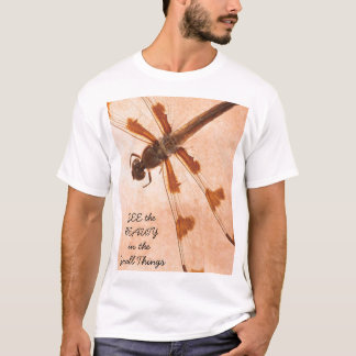 SEE the BEAUTY in the Small Things T-Shirt