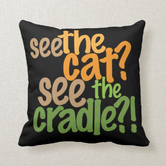 see the cat? see the cradle?? throw pillow