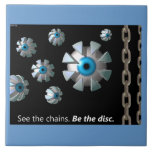 See The Chains Ceramic Tile