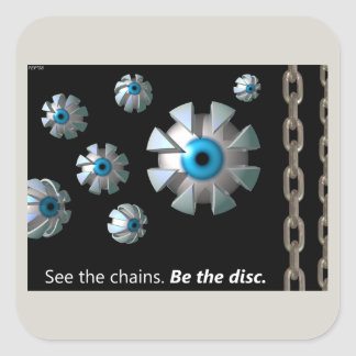 See The Chains Square Sticker
