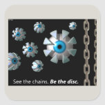 See The Chains Square Stickers