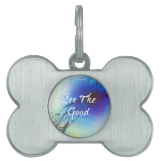 See The Good - Digital Design Pet Tag