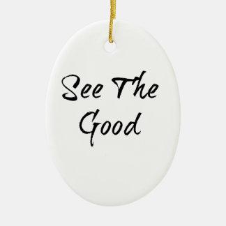 See The Good - Typography - Wisdom Ceramic Ornament