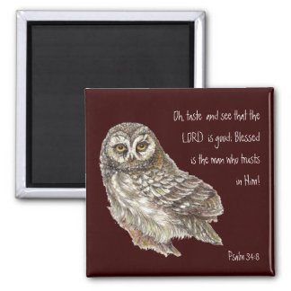 See the Lord is Good Watercolor Owl Psalm 34:8 2 Inch Square Magnet