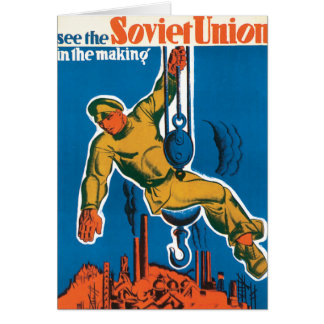 See the Soviet Union in the Making Greeting Card