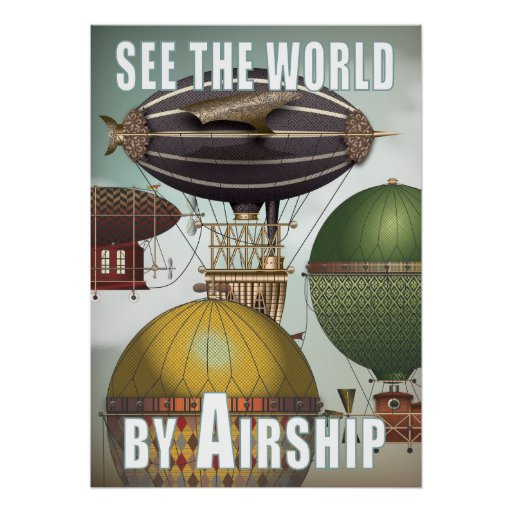 See the World Airship Race Steampunk Travel Print