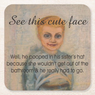 See This Cute Face He Pooped in His Sister's Hat Square Paper Coaster