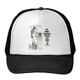 See What Graduate School Has Done To Me (Skeleton) Trucker Hat