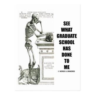 See What Graduate School Has Done To Me (Skeleton) Postcard