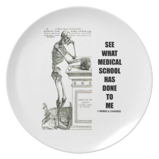 See What Medical School Has Done To Me (Vesalius) Melamine Plate