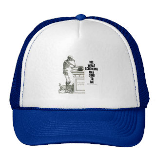 See What Schooling Has Done To Me (Vesalius) Trucker Hat