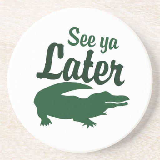 See ya later alligator beverage coasters