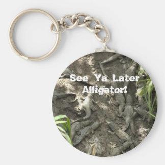 See Ya Later Alligator! Keychain
