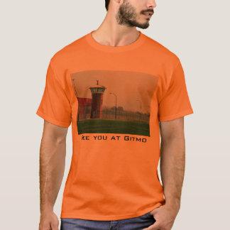 See you at Gitmo T-Shirt