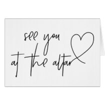 See You At The Altar Wedding Day Card
