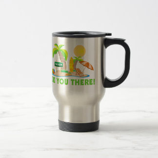 See You At The Beach 15 Oz Stainless Steel Travel Mug