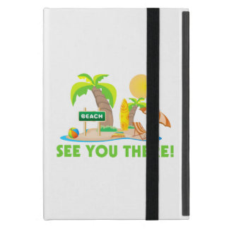 See You At The Beach Cover For iPad Mini