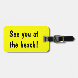 See you at the beach | luggage tag bag & suitcase