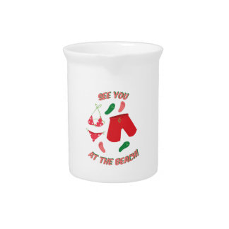 See You At The Beach! Beverage Pitcher