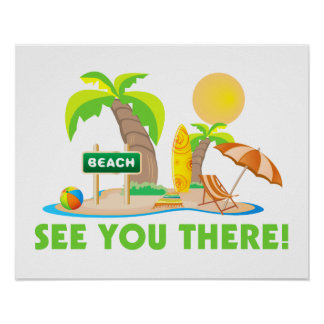 See You At The Beach Poster